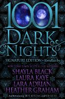 1001 Dark Nights: Signature Editions, Vol. 1 - 1001 Dark Nights Signature Editions 1 (Paperback)