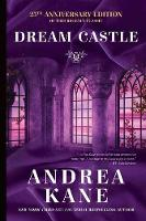 Dream Castle: 25th Anniversary Edition (Paperback)