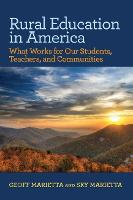 Rural Education in America: What Works for Our Students, Teachers, and Communities (Paperback)