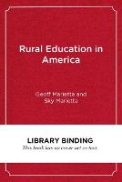 Rural Education in America: What Works for Our Students, Teachers, and Communities (Hardback)