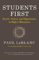 Students First: Equity, Access, and Opportunity in Higher Education (Paperback)