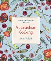 Appalachian Cooking: New & Traditional Recipes (Paperback)