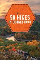 50 Hikes in Connecticut (Paperback)