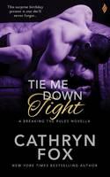 Tie Me Down Tight (Paperback)