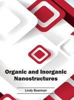 Organic and Inorganic Nanostructures (Hardback)