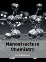 Nanostructure Chemistry (Hardback)