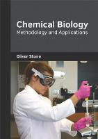 Chemical Biology: Methodology and Applications (Hardback)