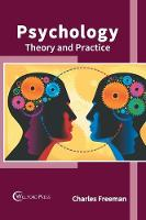 Psychology: Theory and Practice (Hardback)