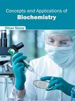 Concepts and Applications of Biochemistry (Hardback)