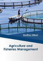 Agriculture and Fisheries Management (Hardback)