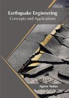 Earthquake Engineering: Concepts and Applications