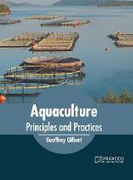 Aquaculture: Principles and Practices (Hardback)