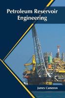 Petroleum Reservoir Engineering (Hardback)