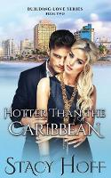 Hotter Than the Caribbean (Paperback)