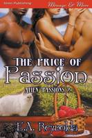 The Price of Passion [Alien Passions 2] (Siren Publishing Menage and More) (Paperback)