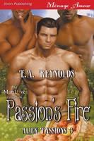 Passion's Fire [Alien Passions 3] (Siren Publishing Menage Amour Manlove) (Paperback)