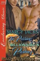 The Purring Billionaire's Partner [Billionaire Alphas 3] (Siren Publishing Everlasting Classic Manlove) (Paperback)
