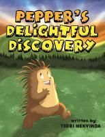 Pepper's Delightful Discovery (Paperback)