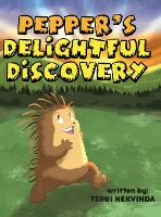 Pepper's Delightful Discovery (Hardback)