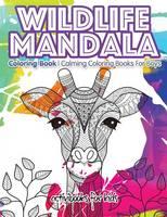 Wildlife Mandala Coloring Book: Calming Coloring Books For Boys (Paperback)