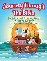 Journey Through The Bible: An Advanced Coloring Book To Inspire & Relax - Relaxing Coloring Book Christian Edition (Paperback)