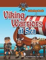 Viking Warriors at Sea Coloring Book (Paperback)