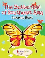 The Butterflies of Southeast Asia Coloring Book (Paperback)