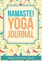 Namaste! Yoga Journal (Paperback)