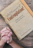 A Moment of Contemplation! Prayer Journal You Can Write in (Paperback)