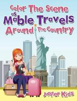 Color The Scene As Mable Travels Around The Country (Paperback)