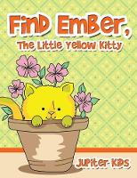 Find Ember, The Little Yellow Kitty (Paperback)