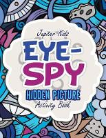 Eye-Spy: Hidden Picture Activity Book (Paperback)