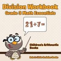 Division Workbook Grade 3 Math Essentials Children's Arithmetic Books (Paperback)