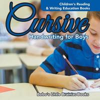 Cursive Handwriting for Boys: Children's Reading & Writing Education Books (Paperback)