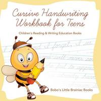 Cursive Handwriting Workbook for Teens: Children's Reading & Writing Education Books (Paperback)