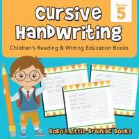 Cursive Handwriting Grade 5: Children's Reading & Writing Education Books (Paperback)
