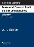 Pension and Employee Benefit Statutes and Regulations: Selected Sections - Selected Statutes (Paperback)