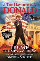 The Day Of The Donald: Trump Trumps America (Paperback)