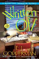 Written Off: A Mysterious Detective Mystery (Paperback)