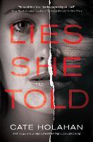 Lies She Told: A Novel (Hardback)