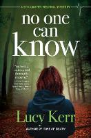 No One Can Know: A Stillwater General Mystery (Hardback)