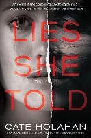 Lies She Told: A Novel (Paperback)