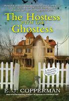 The Hostess With The Ghostess: A Haunted Guesthouse Mystery (Paperback)