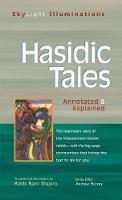 Hasidic Tales: Annotated & Explained - SkyLight Illuminations (Hardback)