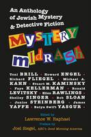Mystery Midrash: An Anthology of Jewish Mystery & Detective Fiction (Hardback)
