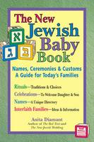 New Jewish Baby Book (2nd Edition): Names, Ceremonies & Customs-A Guide for Today's Families (Hardback)