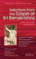 Selections from the Gospel of Sri Ramakrishna: Translated by - SkyLight Illuminations (Hardback)