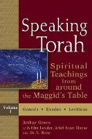 Speaking Torah Vol 1: Spiritual Teachings from around the Maggid's Table - Speaking Torah (Paperback)