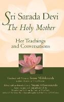 Sri Sarada Devi, The Holy Mother: Her Teachings and Conversations (Hardback)