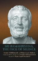 Sri Ramakrishna, the Face of Silence (Hardback)